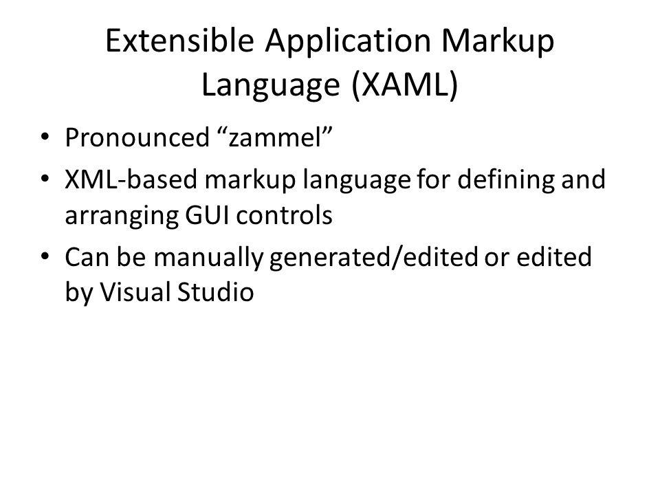 Example XAML Document <Window x:Class= WPF_HelloWindows.Window1 xmlns= http://schemas.microsoft.com/winfx/2006/xaml/presentation xmlns:x= http://schemas.microsoft.com/winfx/2006/xaml Title= Hello WPF Height= 150 Width= 250 > <Label Name= label1 VerticalAlignment= Center HorizontalAlignment= Center >Hello, WPF.