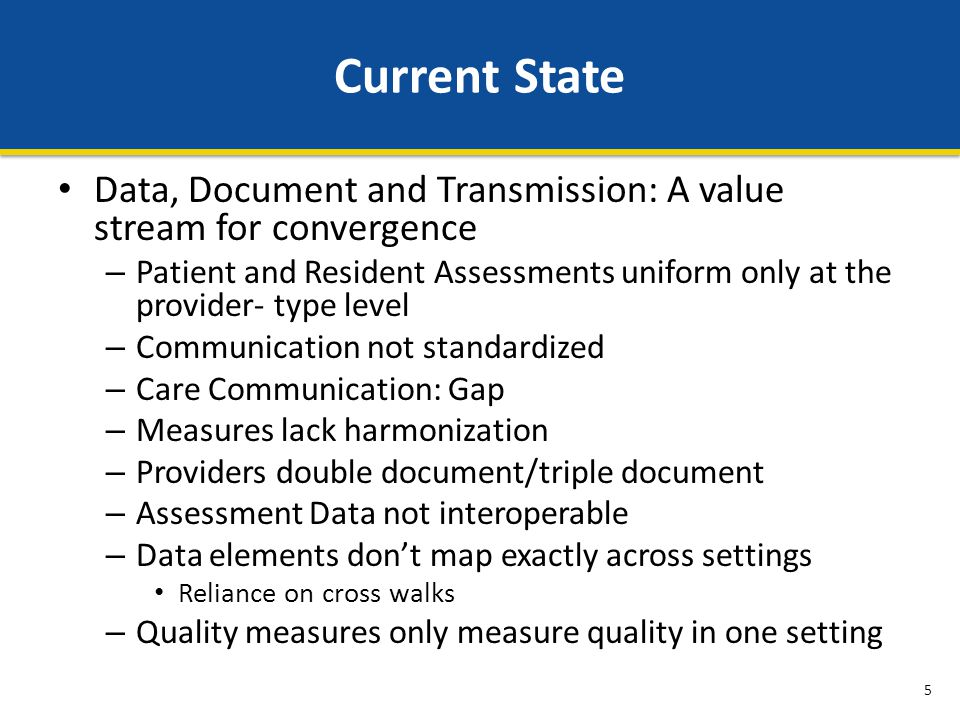 CMS Framework for Measurement Measures should be patient- centered and outcome-oriented whenever possible Measure concepts in each of the six domains that are common across providers and settings can form a core set of measures Patient experience Caregiver experience Preference- and goal- oriented care Efficiency and Cost Reduction Cost Efficiency Appropriateness Care Coordination Patient and family activation Infrastructure and processes for care coordination Impact of care coordination Clinical Quality of Care Care type (preventive, acute, post-acute, chronic) Conditions Subpopulations Population/ Community Health Health Behaviors Access Physical and Social environment Health Status All-cause harm HACs HAIs Unnecessary care Medication safety Safety Person- and Caregiver- Centered Experience and Outcomes Function 16