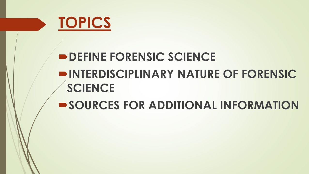 WHAT IS FORENSIC SCIENCE?