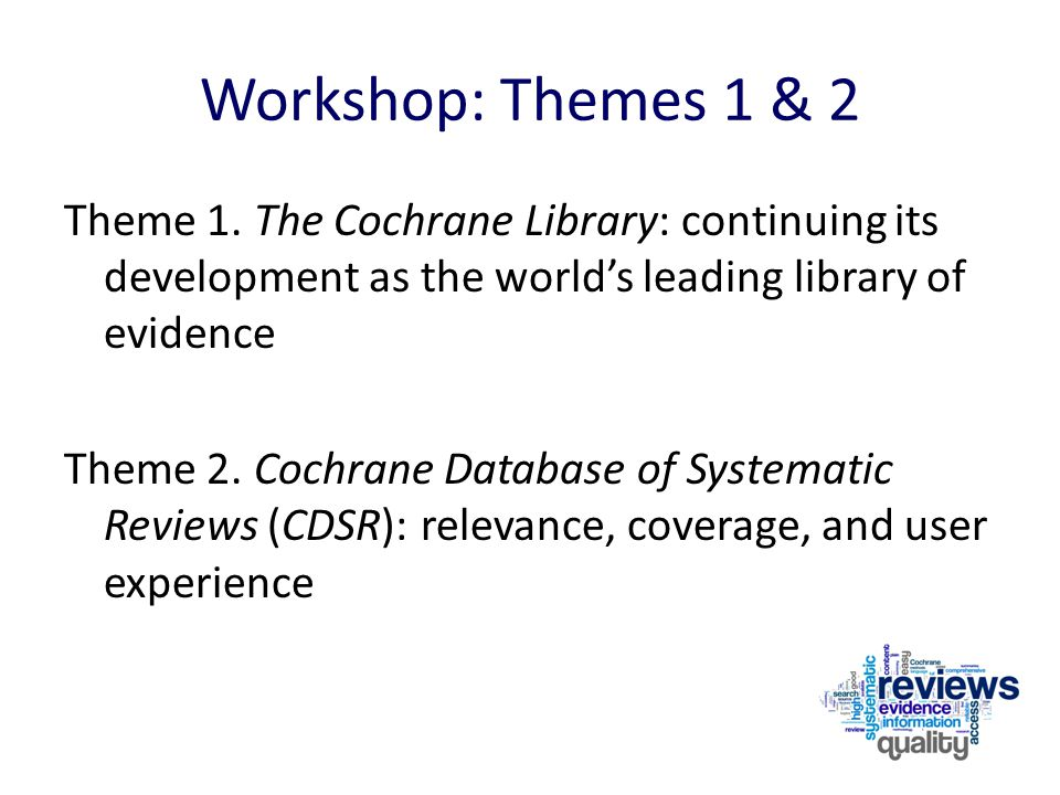 Workshop: Themes 1 & 2 Theme 1.