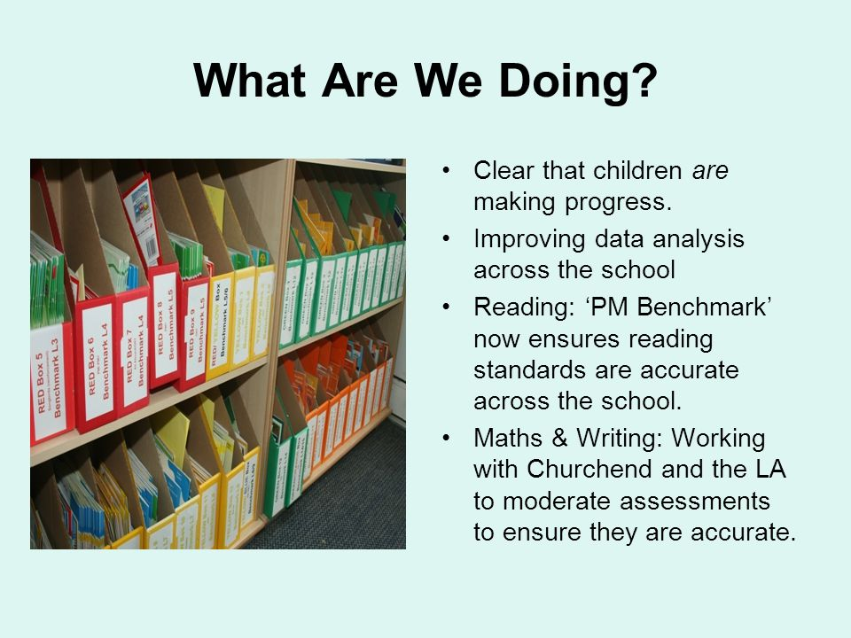 Achievement of Pupils at the School (4) What the headlines hide is the progress different groups of pupils make and the standards they reach.