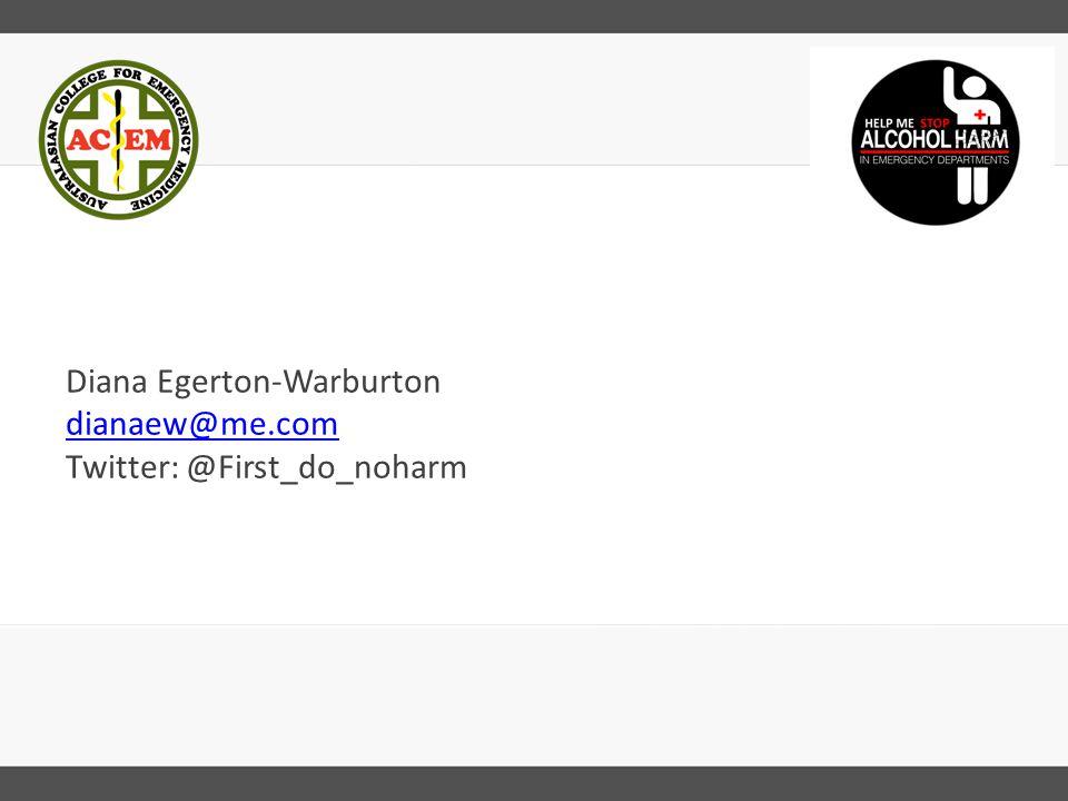 Diana Egerton-Warburton dianaew@me.com Twitter: @First_do_noharm