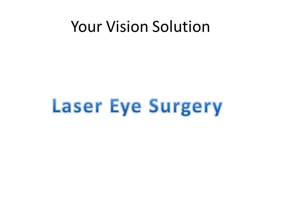 Your Vision Solution