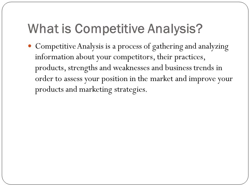 What is Competitive Analysis.