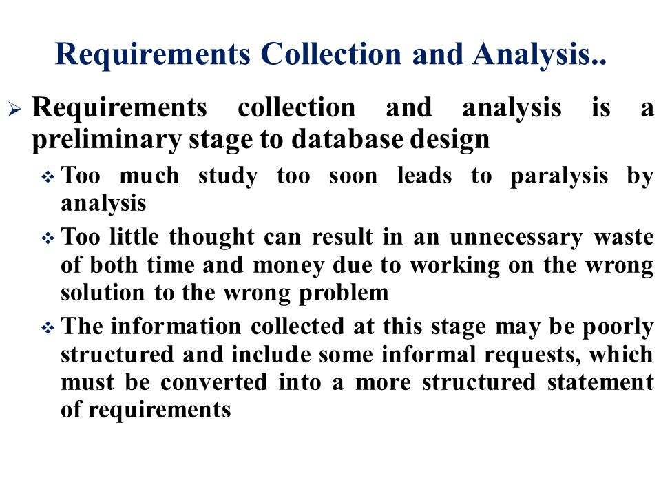 Requirements Collection and Analysis..
