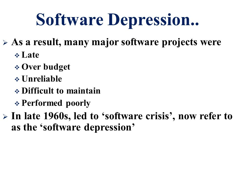 Software Depression..