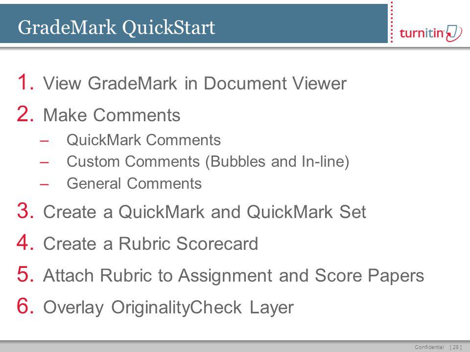 [ 28 ]Confidential GradeMark QuickStart 1.View GradeMark in Document Viewer 2.
