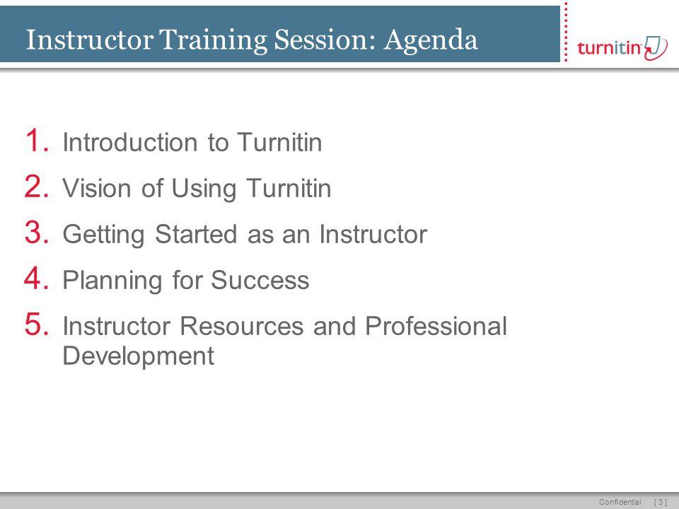 [ 3 ]Confidential Instructor Training Session: Agenda 1.