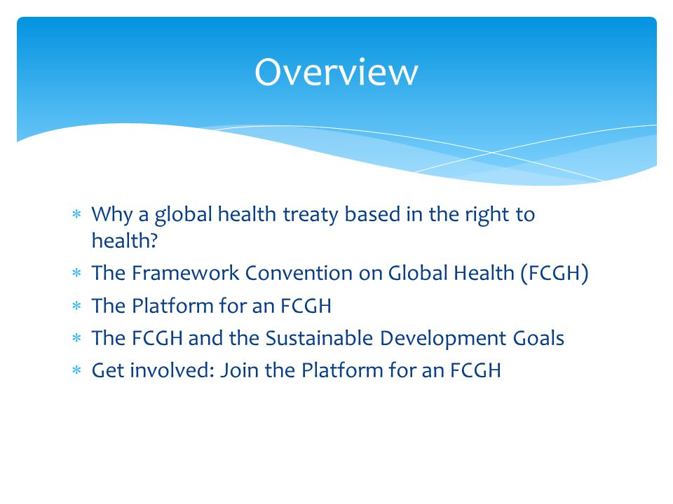 Why a global health treaty based on the right to health?