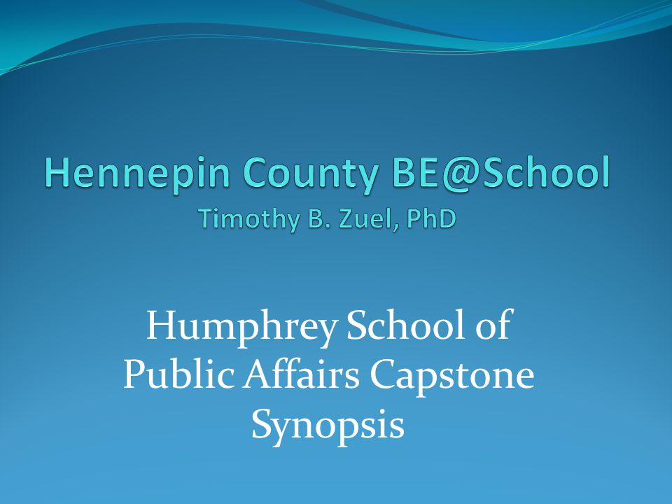 Humphrey School of Public Affairs Capstone Synopsis