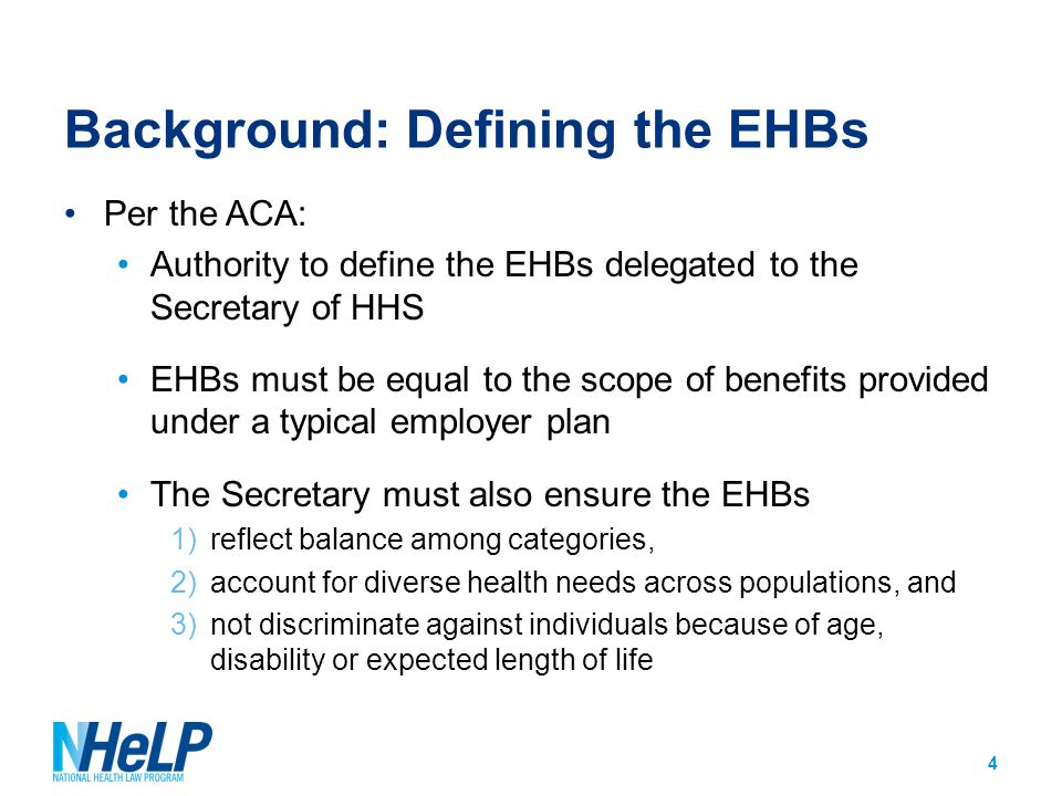 Background: HHS guidance leading to current EHB rules EHB Bulletin (Dec.