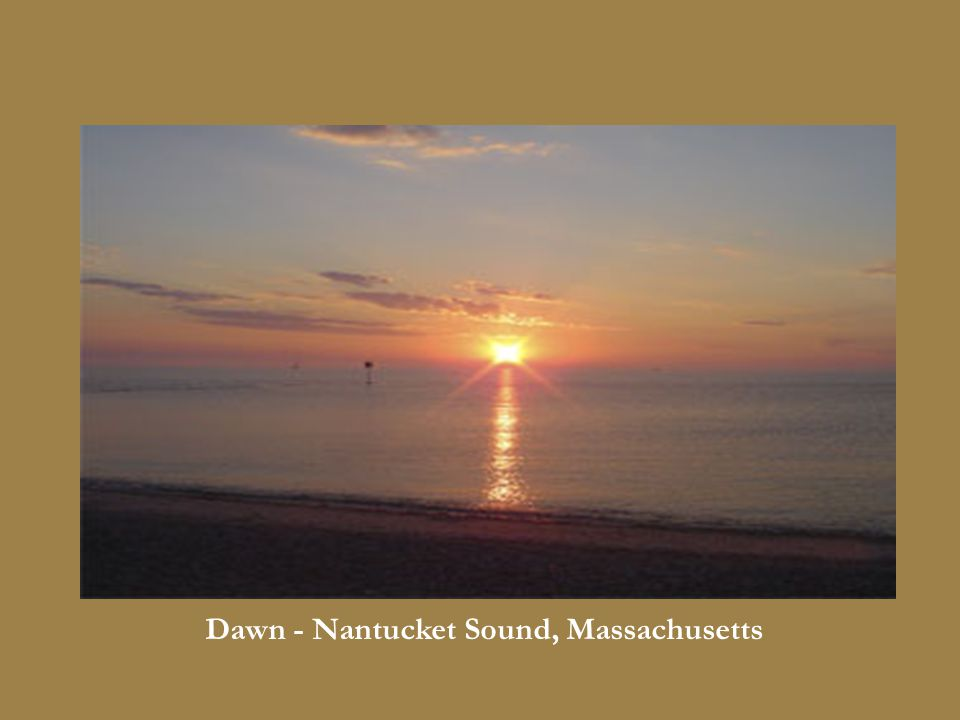 Dawn - Nantucket Sound, Massachusetts