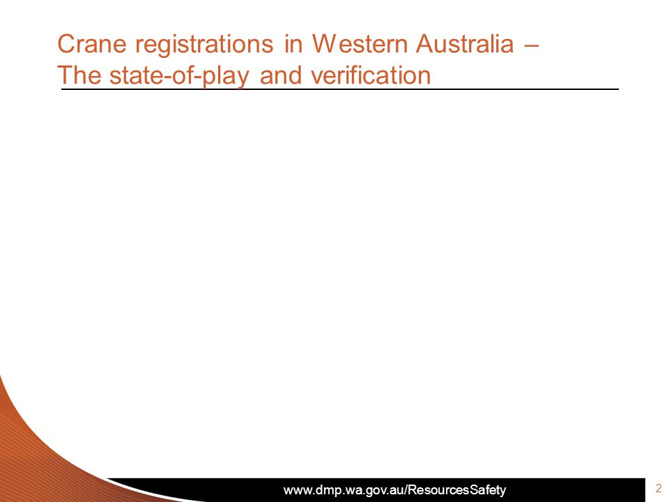 Crane registrations in Western Australia – The state-of-play and verification 2