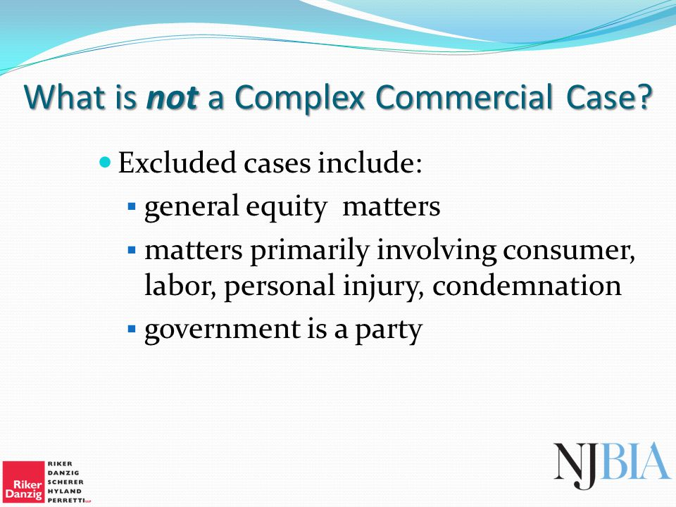 What is not a Complex Commercial Case.