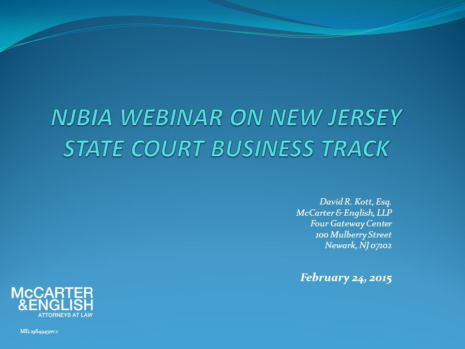 Introduction to New Jersey's Complex Business Litigation Program Thomas R.