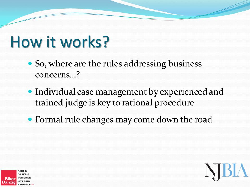How it works. So, where are the rules addressing business concerns….