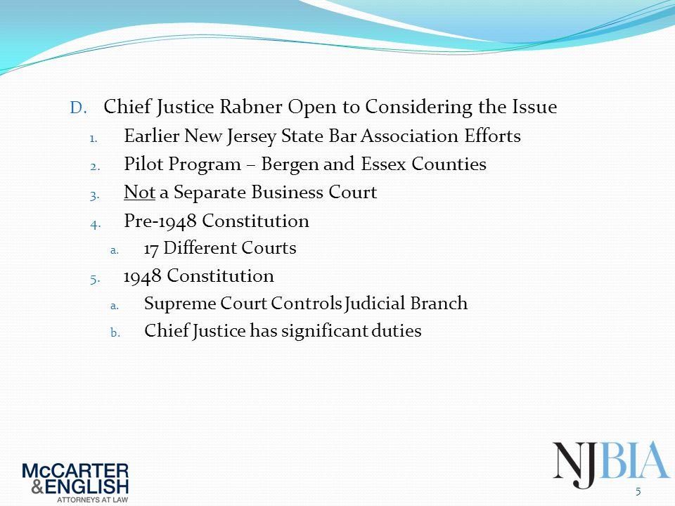 D. Chief Justice Rabner Open to Considering the Issue 1.