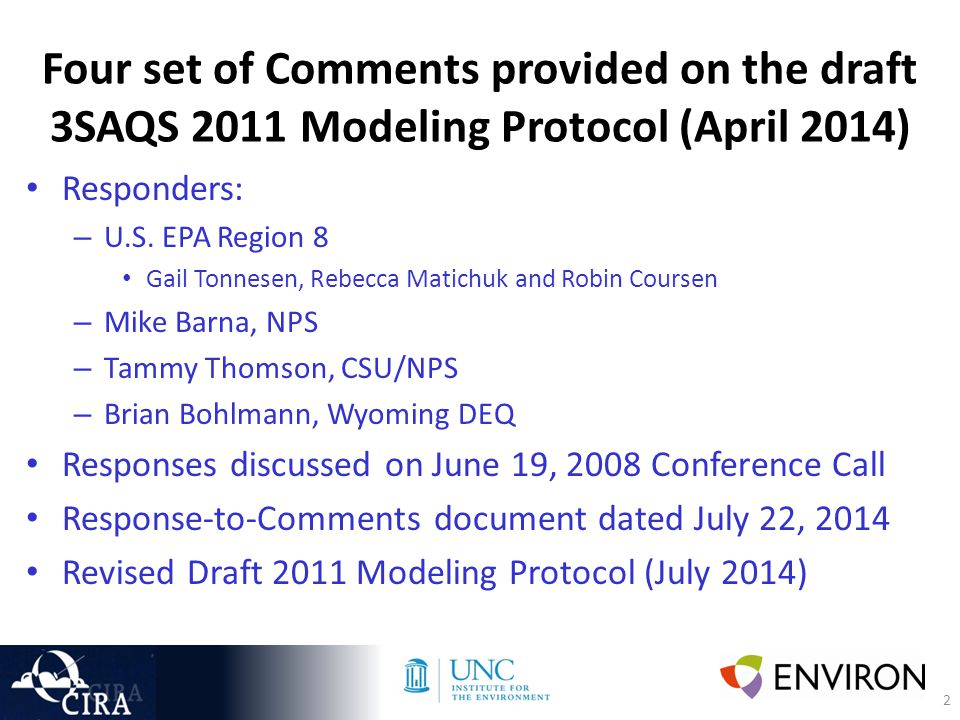 2 Four set of Comments provided on the draft 3SAQS 2011 Modeling Protocol (April 2014) Responders: – U.S.