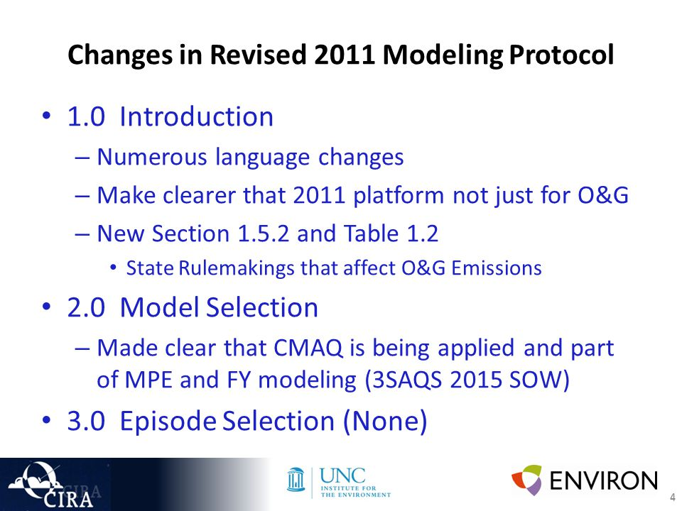 5 Changes in Revised 2011 Modeling Protocol 4.0 Domain Selection – Added 4 km plot  5.0 WRF Modeling – Winter O3 in 2015 SOW