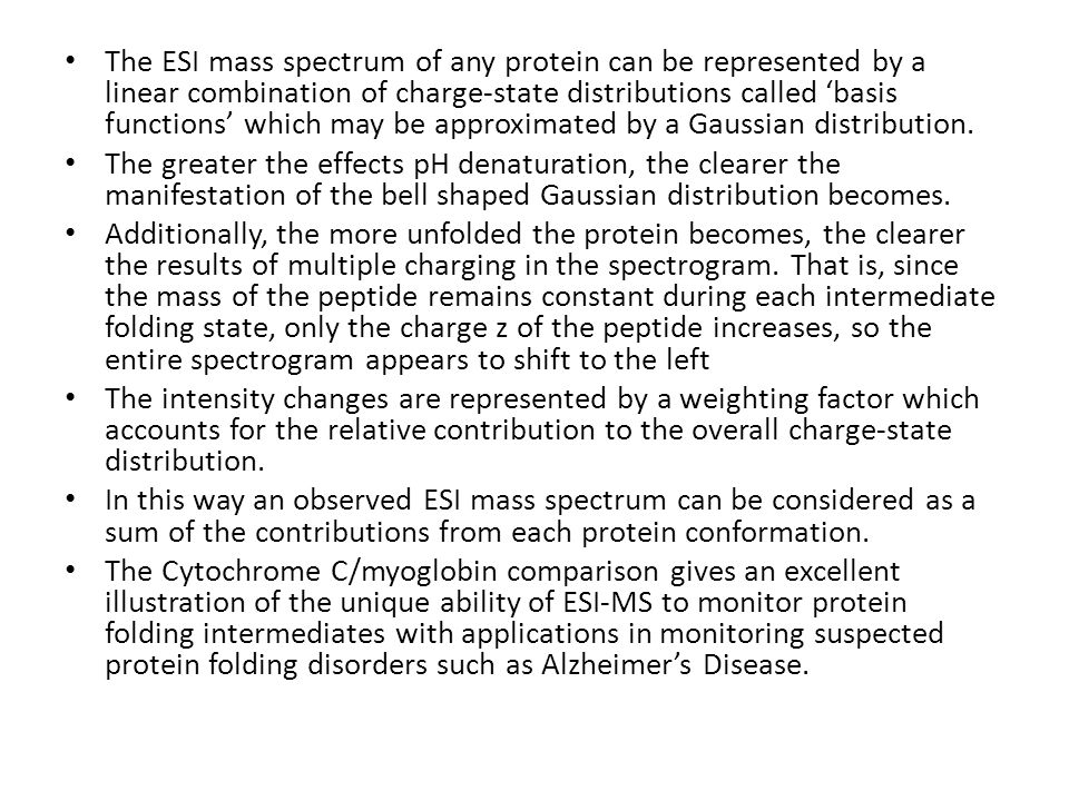 The ESI mass spectrum of any protein can be represented by a linear combination of charge-state distributions called 'basis functions' which may be ap
