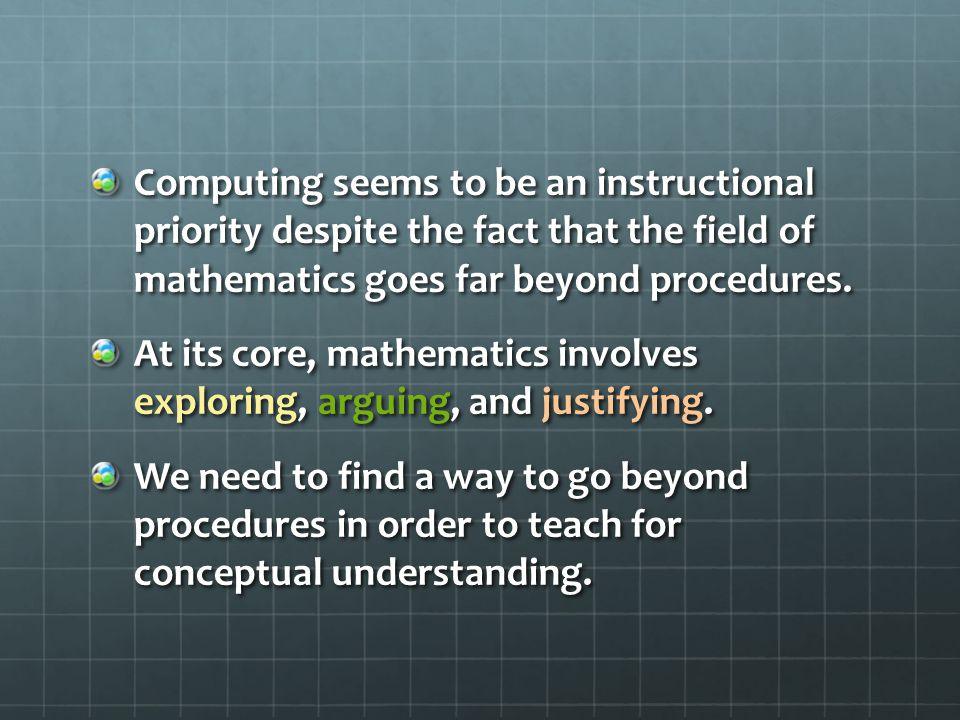 8 Standards for Mathematical Practice Make sense of problems and persevere in solving them.