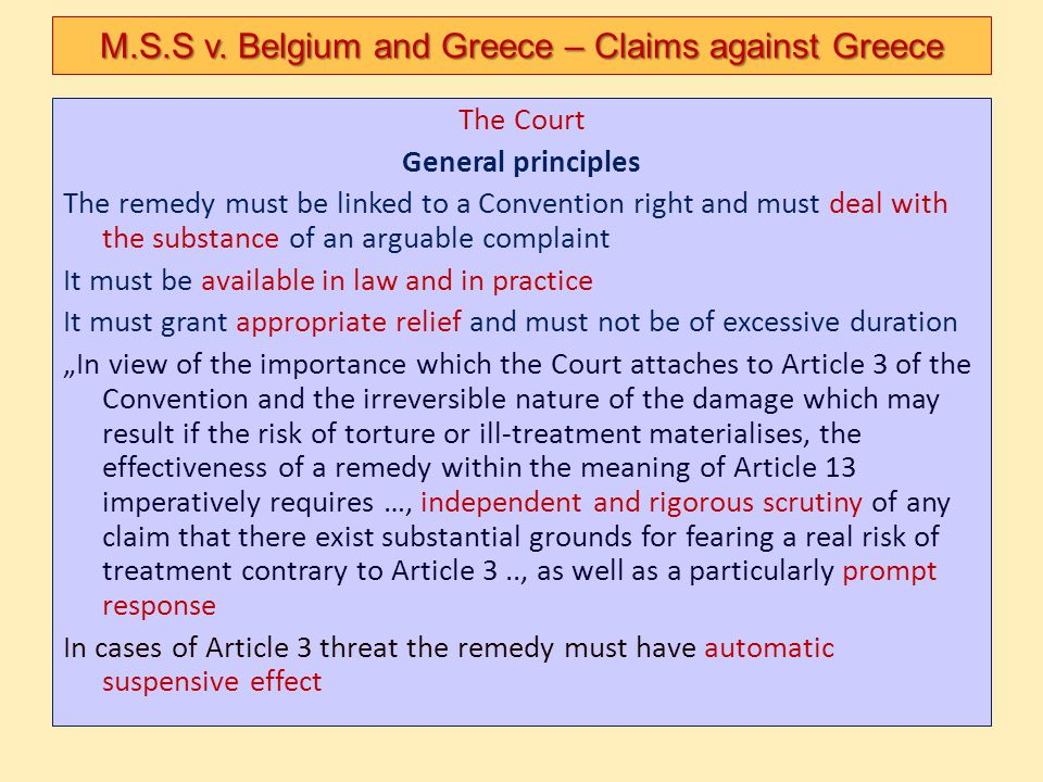 The Court General principles The remedy must be linked to a Convention right and must deal with the substance of an arguable complaint It must be avai