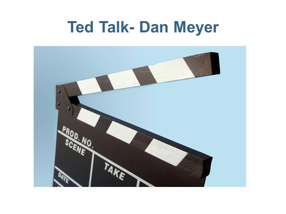 Ted Talk- Dan Meyer
