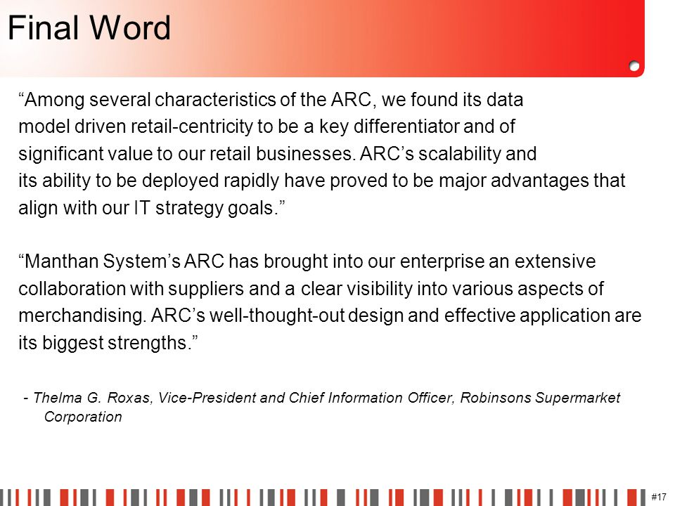 "#17 Final Word ""Among several characteristics of the ARC, we found its data model driven retail-centricity to be a key differentiator and of significa"