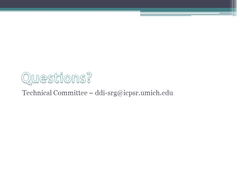 Technical Committee – ddi-srg@icpsr.umich.edu