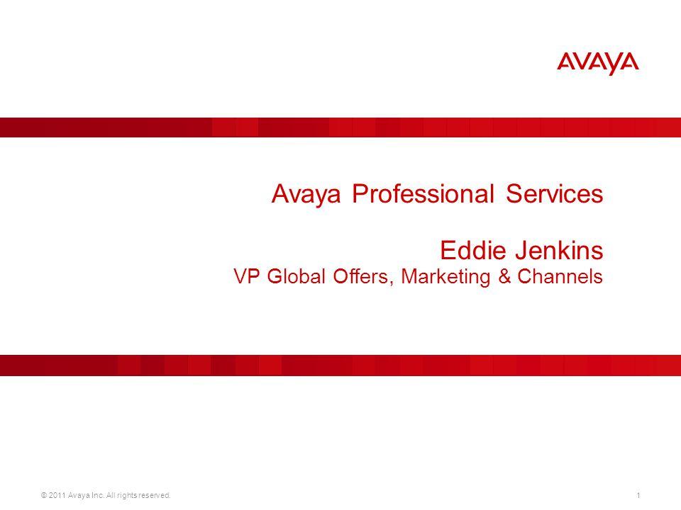 © 2011 Avaya Inc.
