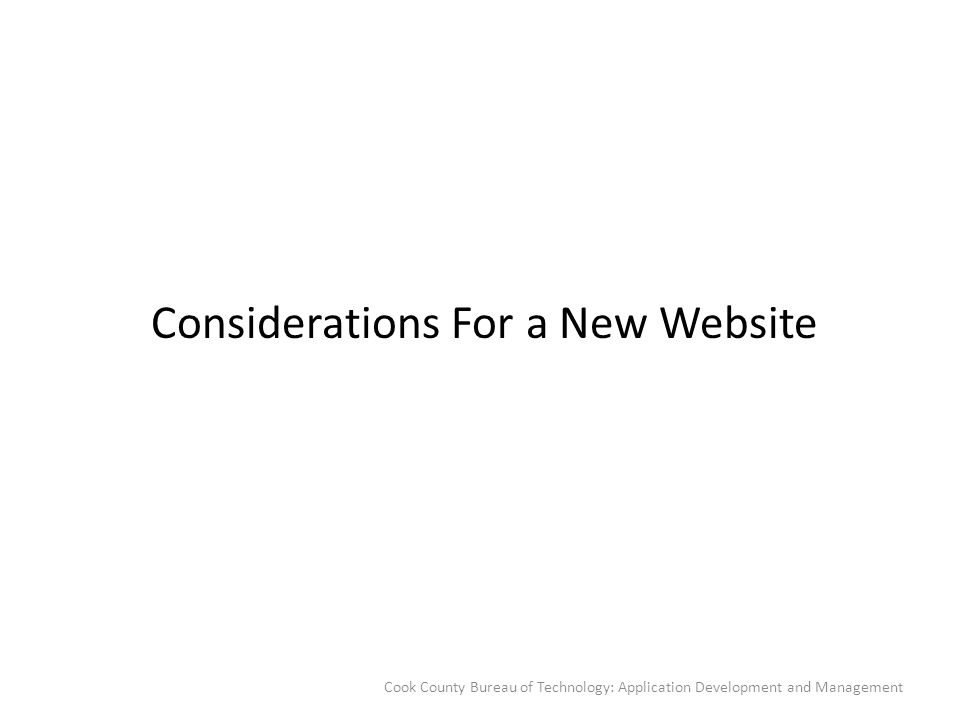 Considerations For a New Website