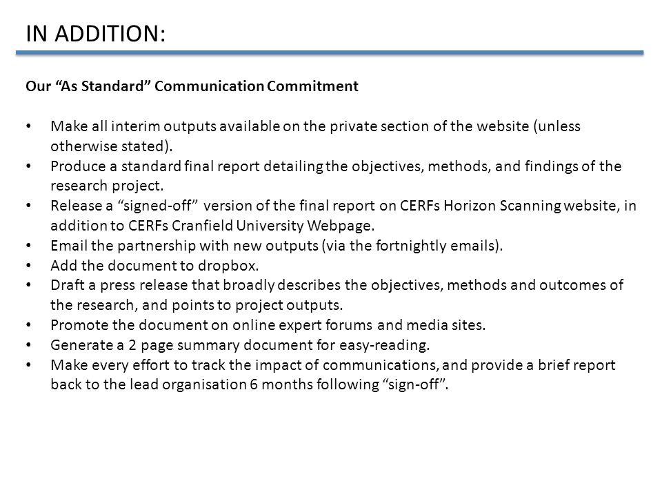 """Our """"As Standard"""" Communication Commitment Make all interim outputs available on the private section of the website (unless otherwise stated). Produce"""