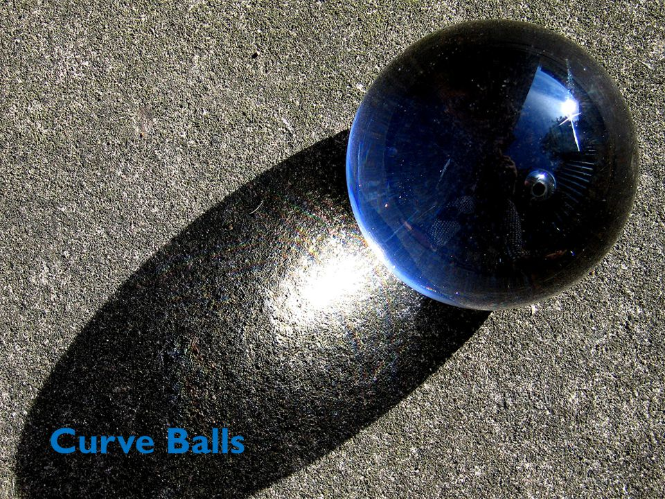 Curve Balls