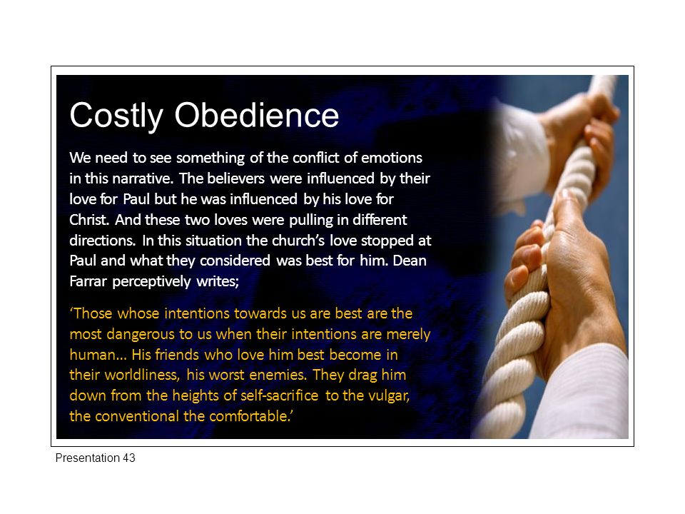 Costly Obedience We need to see something of the conflict of emotions in this narrative.