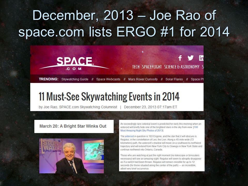 December, 2013 – Joe Rao of space.com lists ERGO #1 for 2014