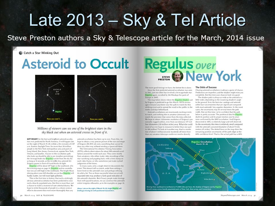 Late 2013 – Sky & Tel Article Steve Preston authors a Sky & Telescope article for the March, 2014 issue