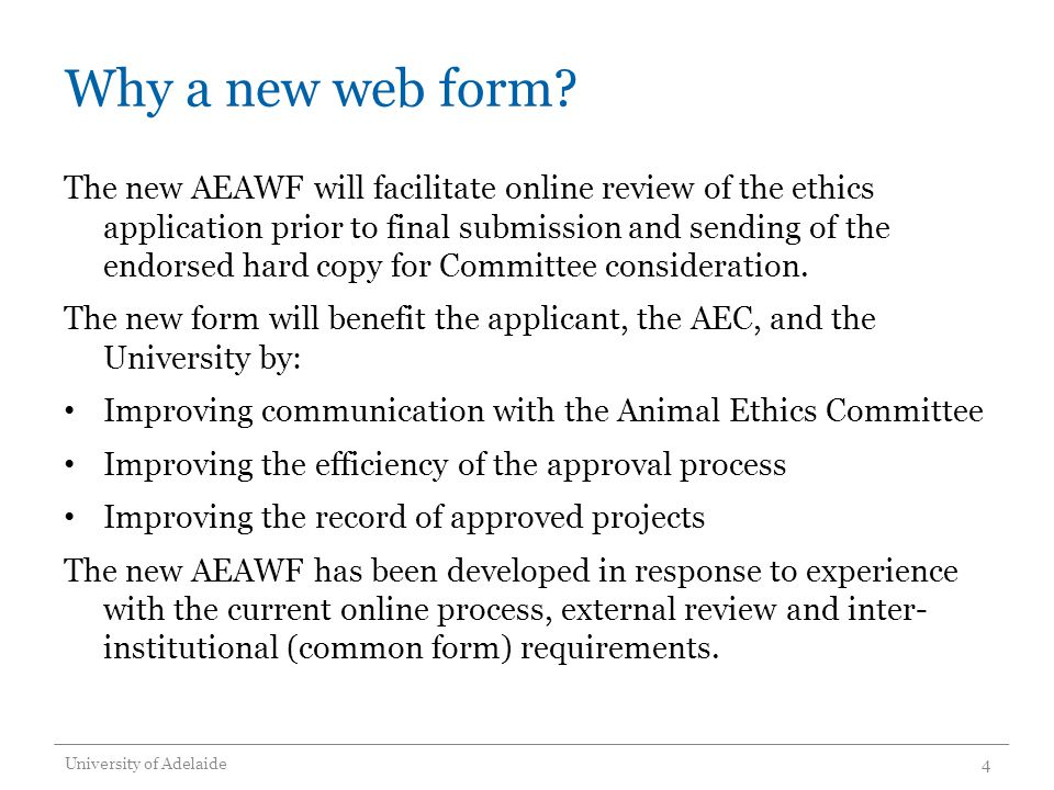 Why a new web form.
