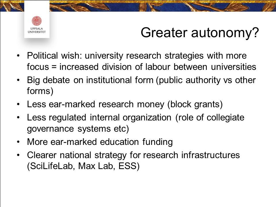 Greater autonomy.