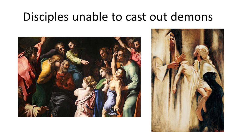 Disciples unable to cast out demons