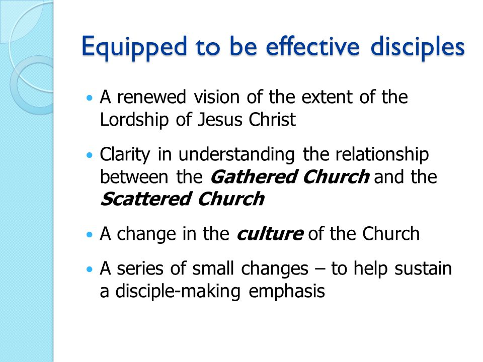 Equipped to be effective disciples