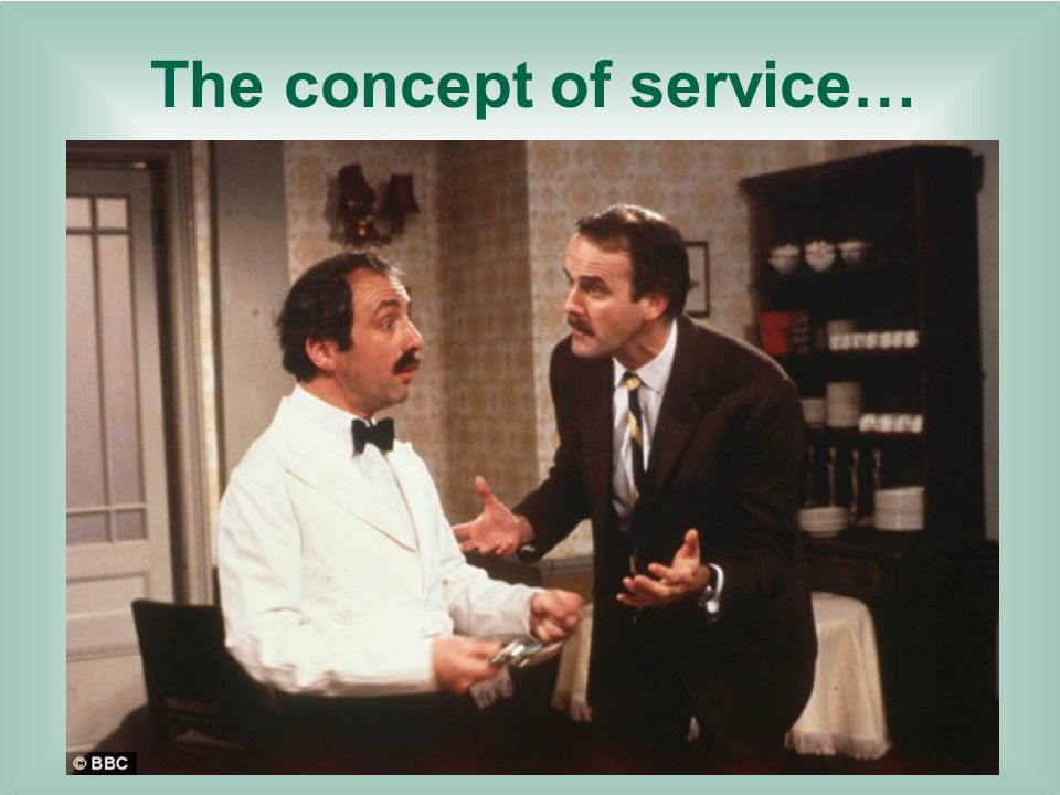 The concept of service…