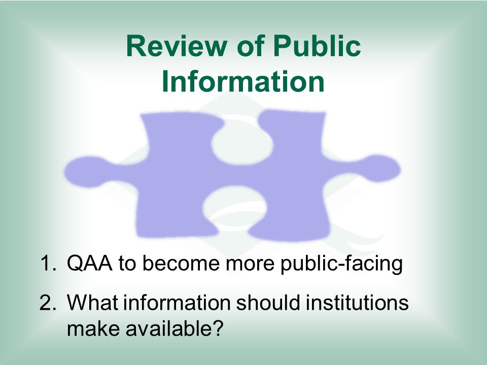 Review of Public Information 1.QAA to become more public-facing 2.What information should institutions make available?