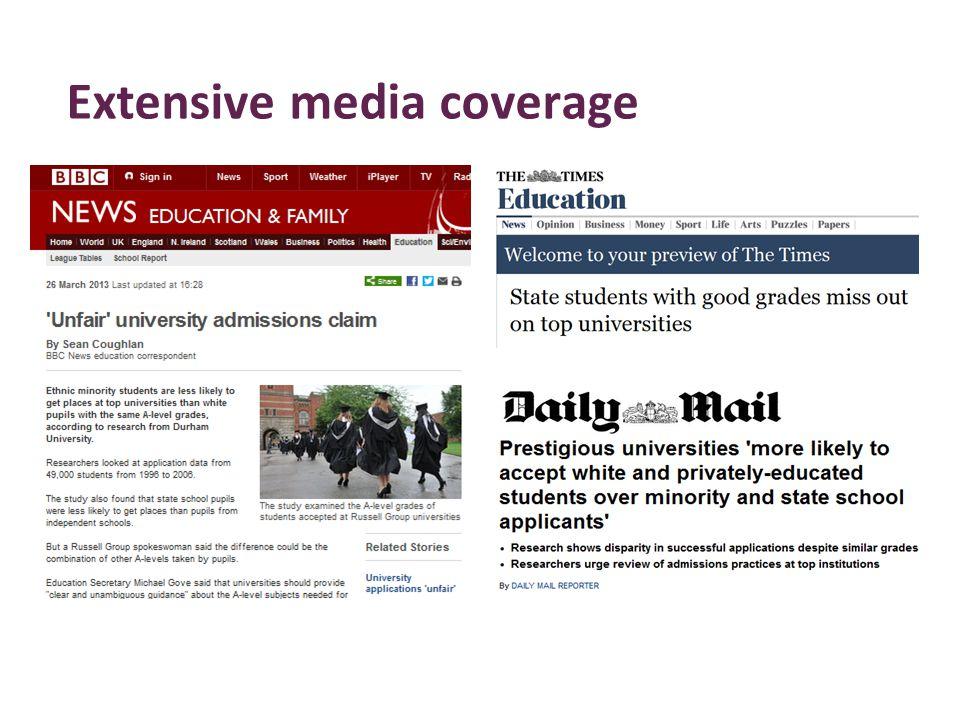 Extensive media coverage