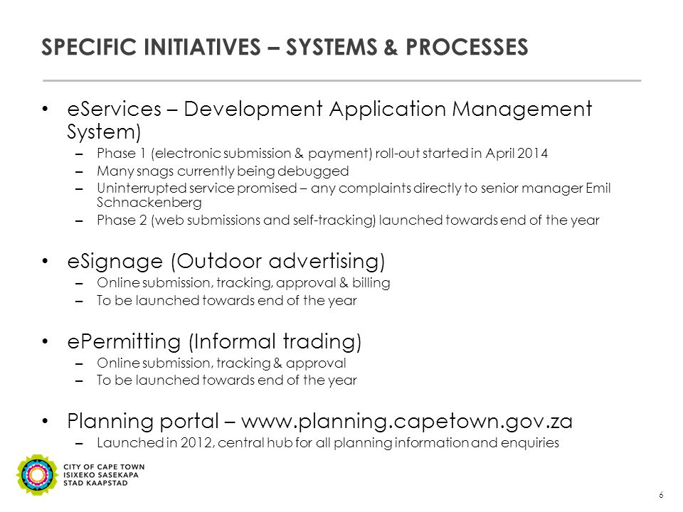 SPECIFIC INITIATIVES – OTHER Investment facilitation one-stop-shop – Includes single point facilitation, as well as targeted incentives – Seamless support by Economic Development department – Further elaborated on by Tim Harris & Ald Belinda Walker Entrepreneurship ecosystem portal – Online web-based entrepreneurship and employment support resource aimed at SMME sector – Includes network of service providers, call centres and shared information Red-tape unit – helpline 0861 888 126 – City working closely with Provincial unit to resolve systemic issues and blockages Regulatory impact assessments – Planning to introduce in future as a step in process to introducing all new City (& other government sphere) legislation 7