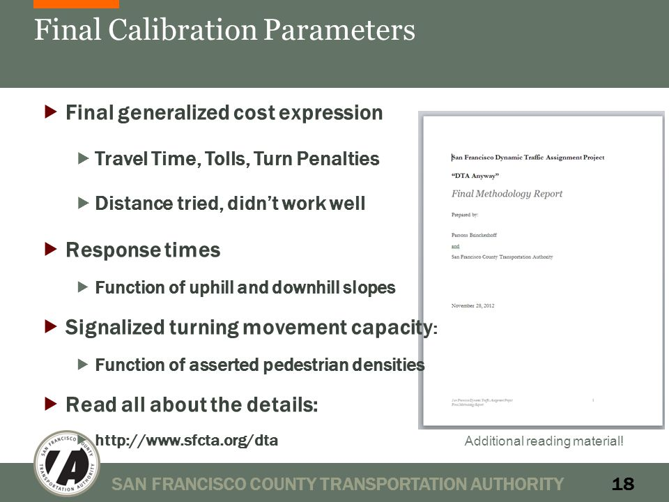 Final Calibration Parameters SAN FRANCISCO COUNTY TRANSPORTATION AUTHORITY18 Additional reading material.