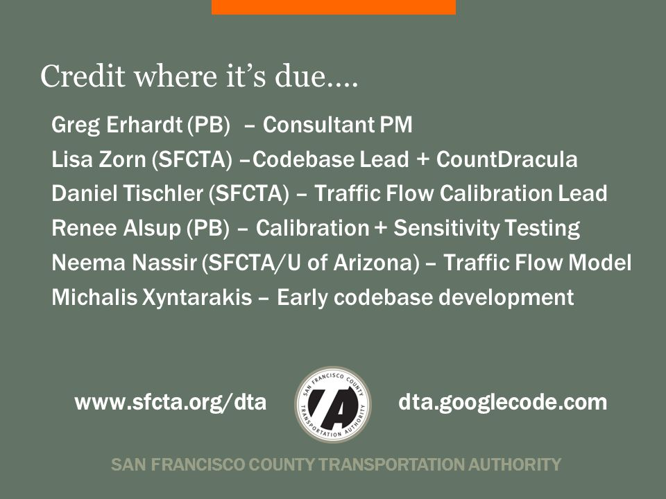 SAN FRANCISCO COUNTY TRANSPORTATION AUTHORITY Credit where it's due….
