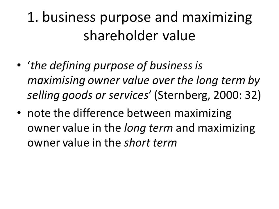 identifying business virtues what virtues might be associated with the long- term maximization of owner value?