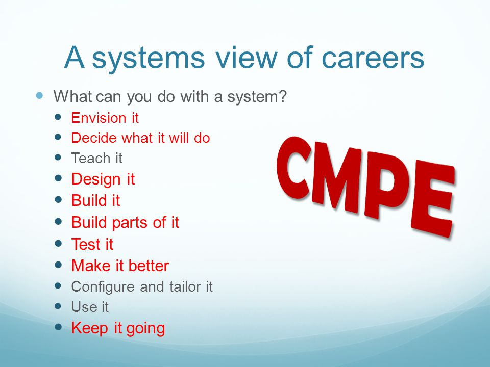 A systems view of careers What can you do with a system.