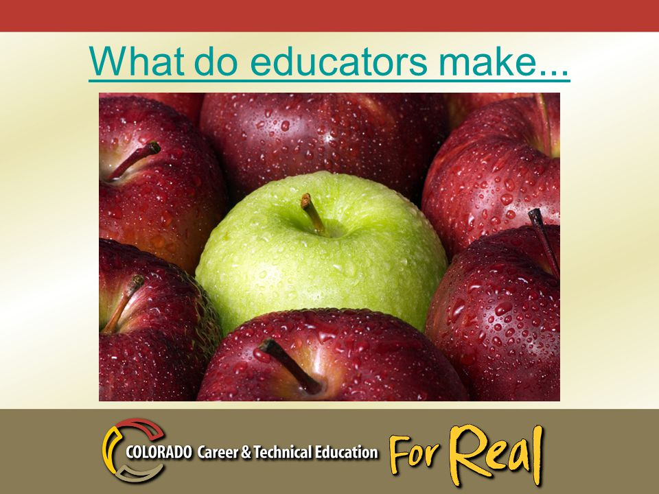 What do educators make...