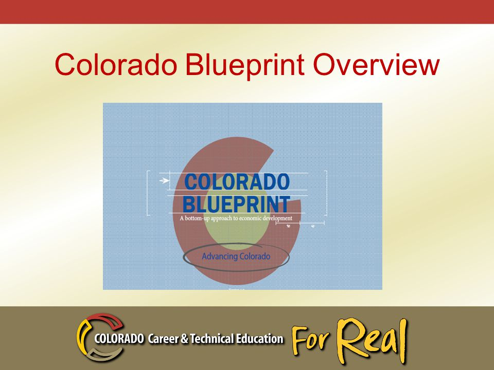 Colorado Blueprint Overview